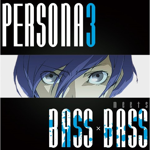 Persona-3-Bass-x-Bass-Cover